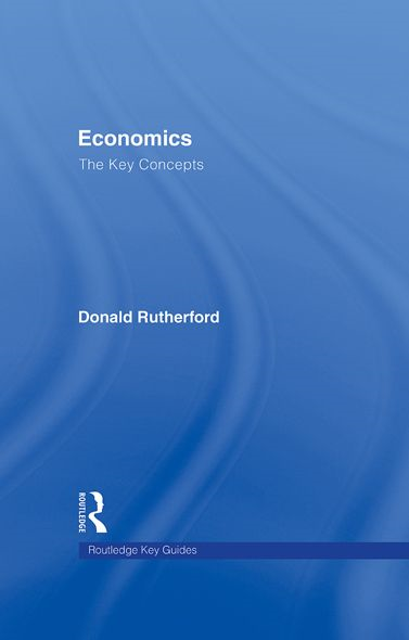 Economics: The key Concepts