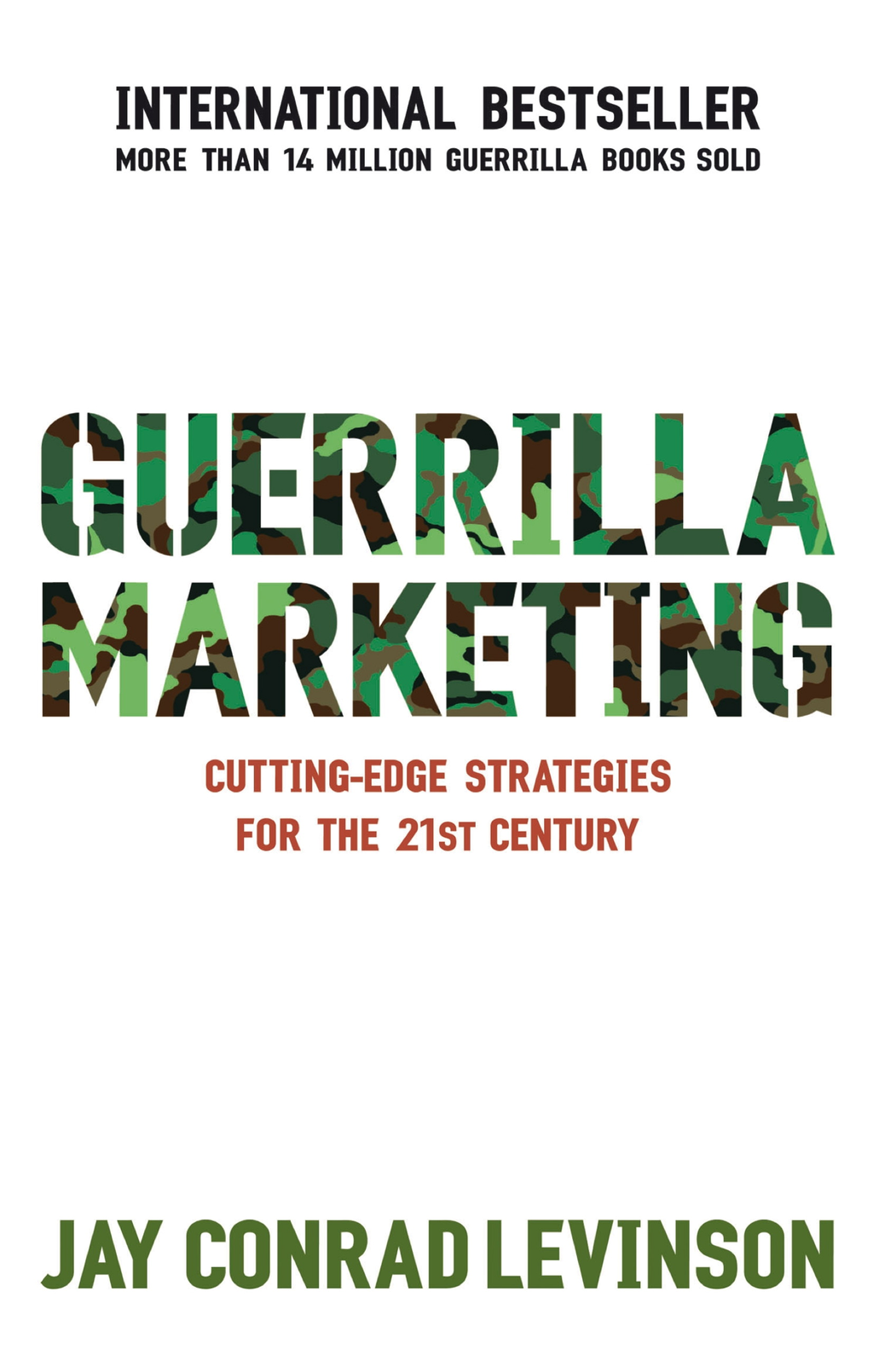 Guerrilla Marketing Cutting-edge strategies for the 21st century