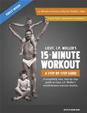 online magazine -  Lieut. J.P. Muller's 15-Minute Workout, A Step-By-Step Guide: First Week
