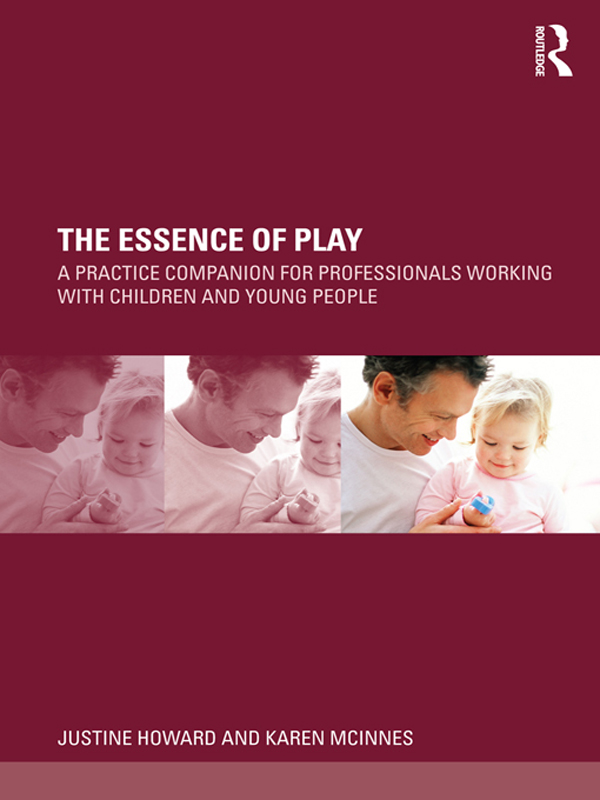 The Essence of Play: A practice companion for professionals working with children and young people