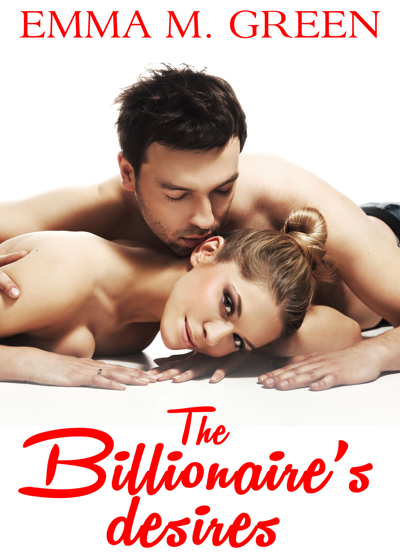 Emma M. Green - The Billionaires Desires Vol.12