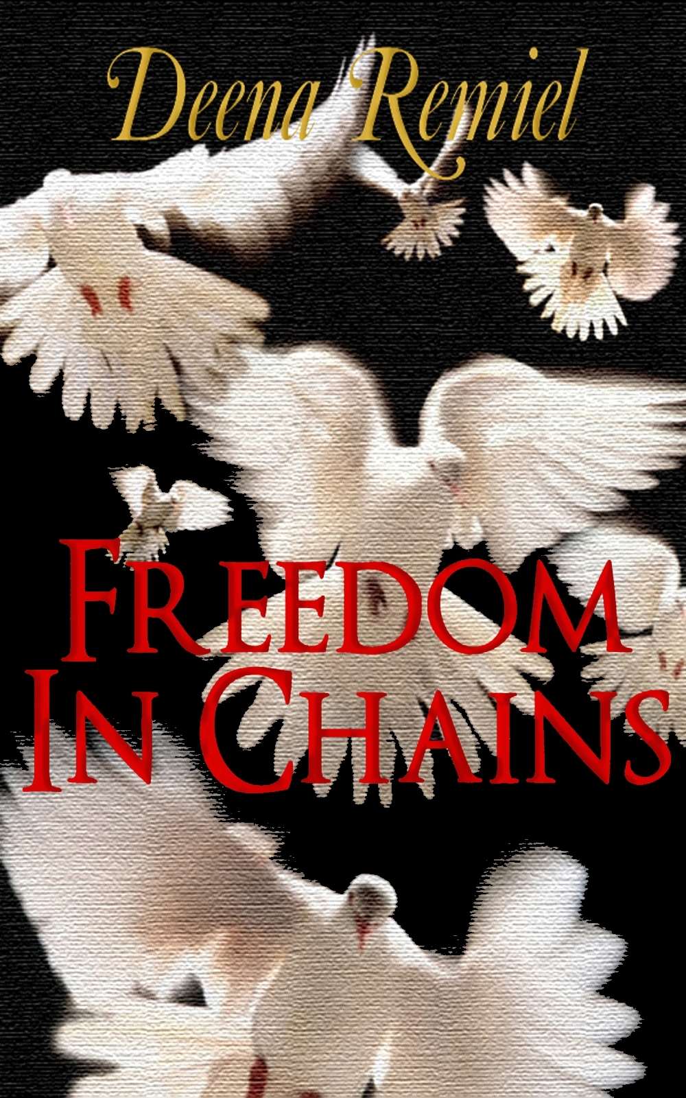 Freedom in Chains, A Short Story