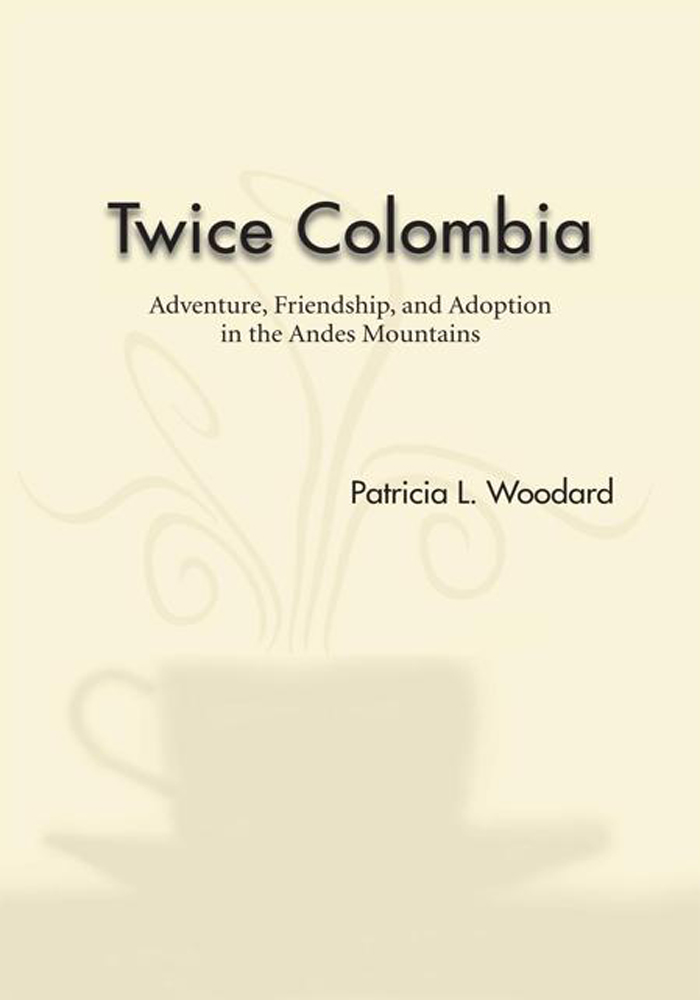 Twice Colombia By: Patricia L. Woodard