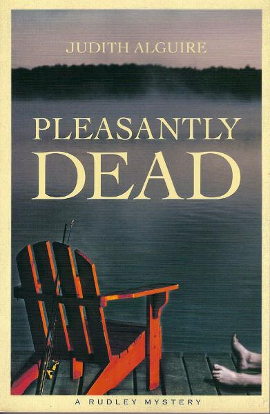 Pleasantly Dead By: Judith Alguire
