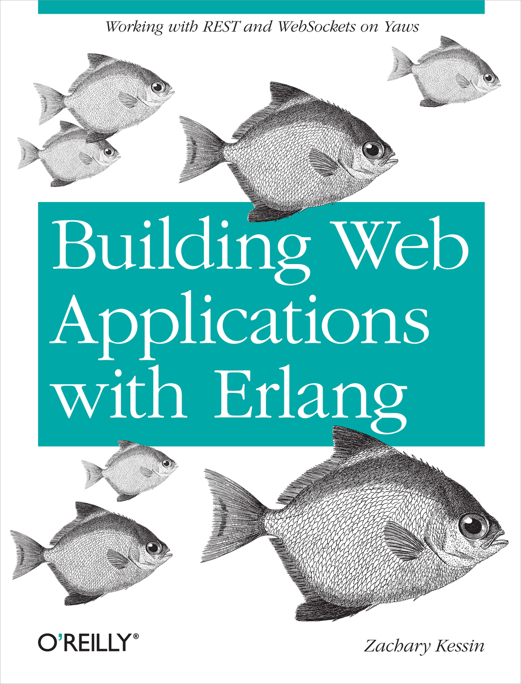 Building Web Applications with Erlang By: Zachary Kessin
