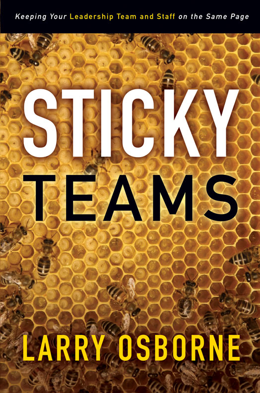 Sticky Teams By: Larry   Osborne