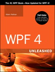 WPF 4 Unleashed By: Adam Nathan