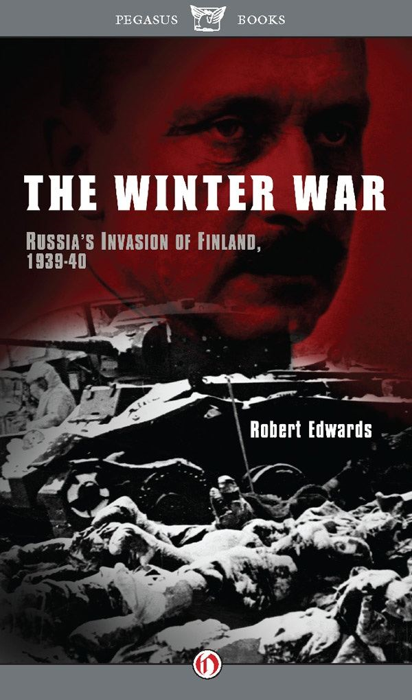 The Winter War: Russia's Invasion of Finland, 1939–40