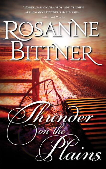 Thunder on the Plains By: Rosanne Bittner