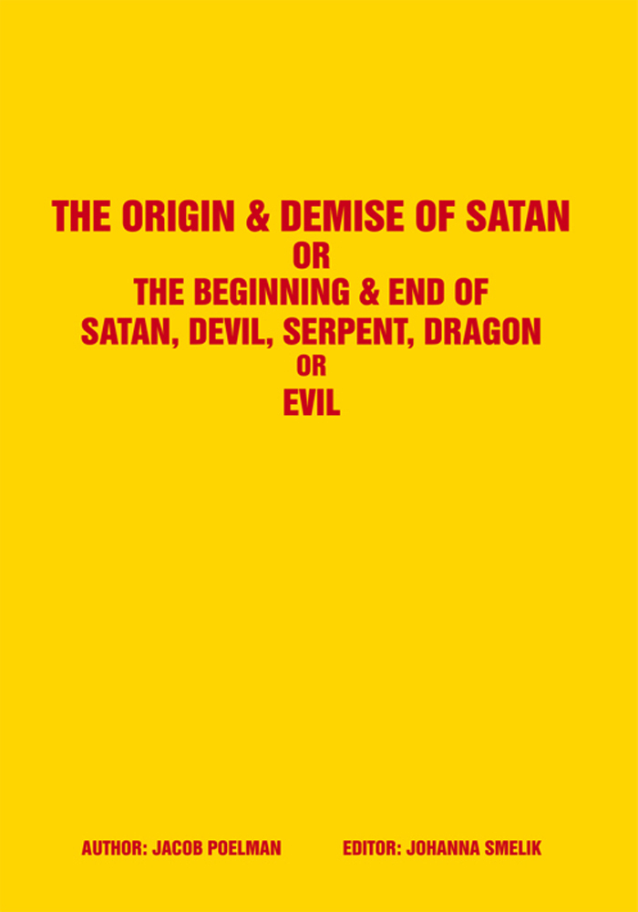 The Origin & Demise of Satan