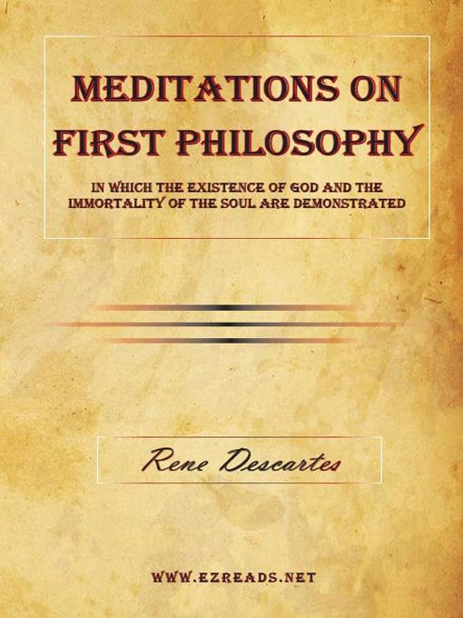 an essay of answers in the four questions of descartes meditations on first philosophy which he deem