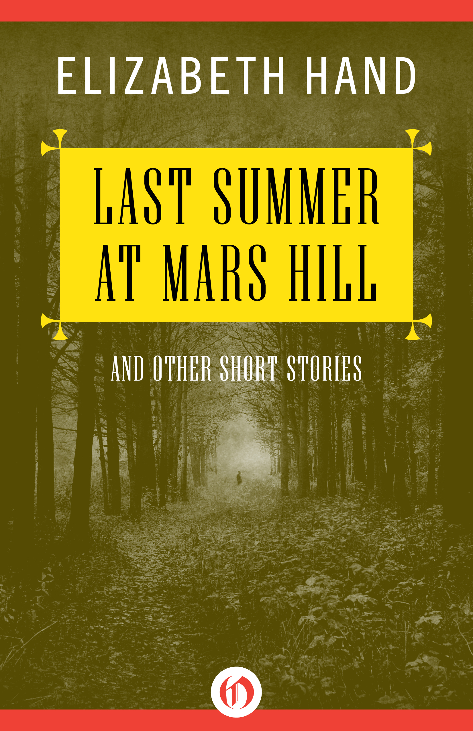 Book Review  Last Summer at Mars Hill and Other Short Stories by Elizabeth Hand