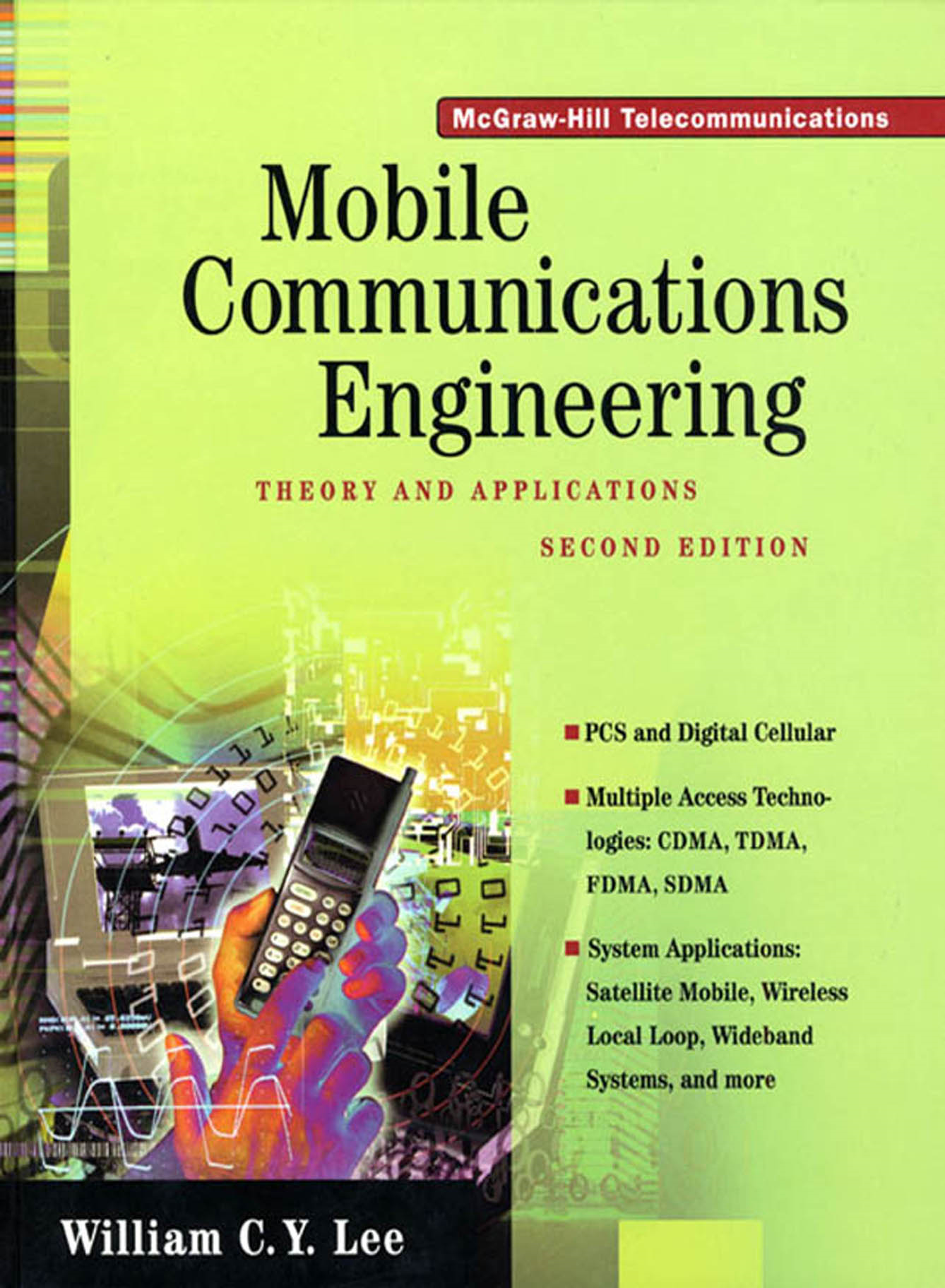 Mobile Communications Engineering: Theory and Applications By: Lee