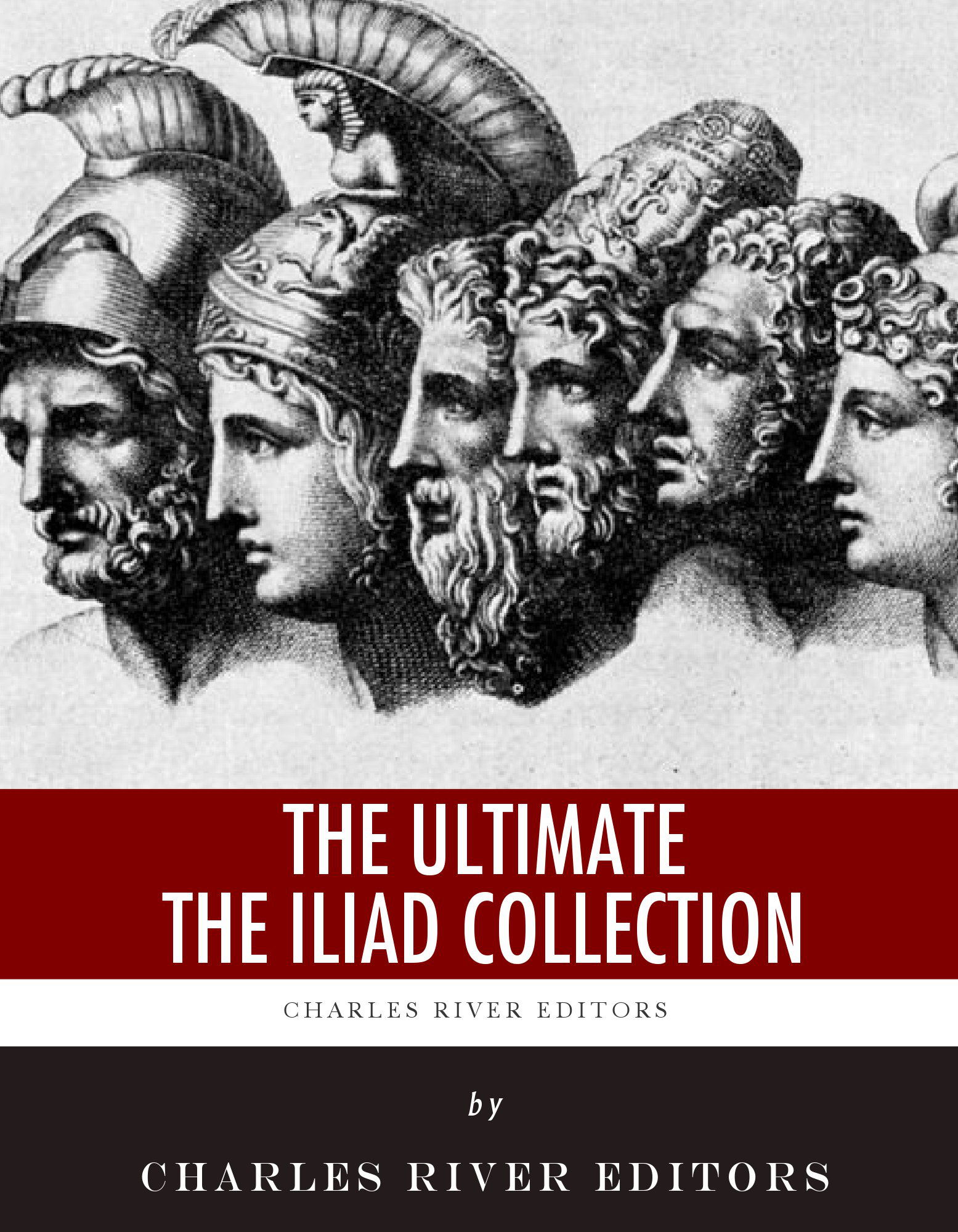 The Ultimate The Iliad Collection