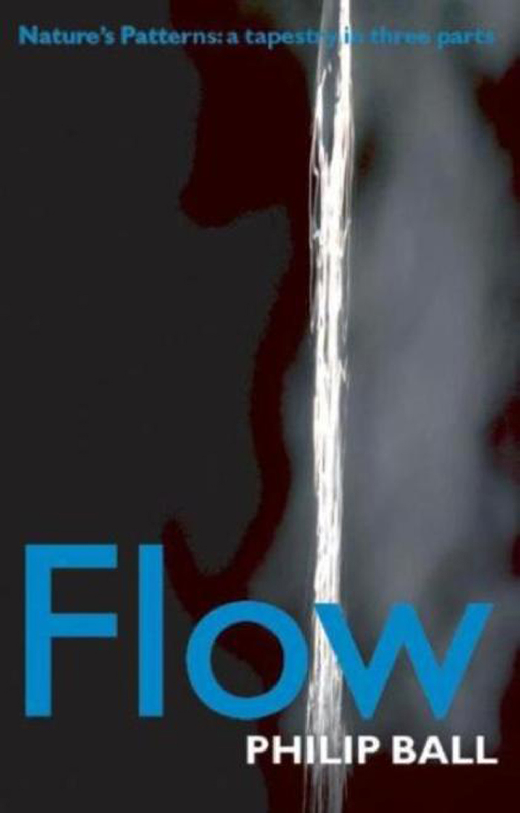 Flow:Nature's patterns: a tapestry in three parts