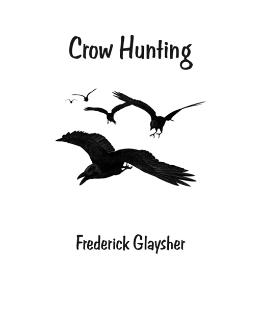 Crow Hunting. Songs Of Innocence.
