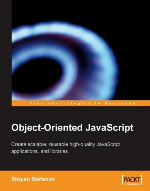 Object-Oriented JavaScript By: Stoyan Stefanov