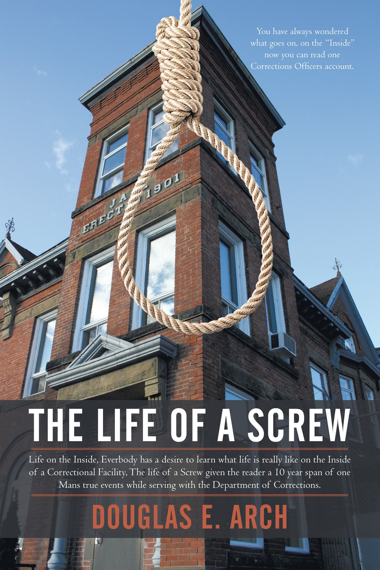 The Life Of A Screw By: Douglas E. Arch