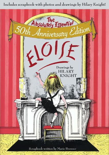 Eloise By: Kay Thompson,Hilary Knight