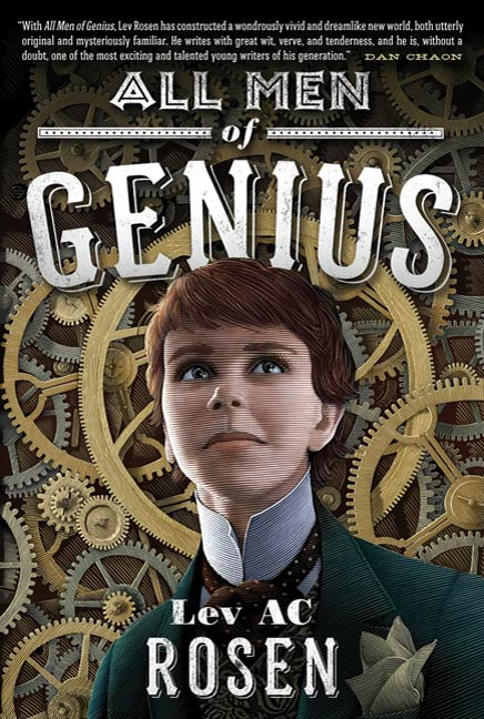 All Men of Genius By: Lev AC Rosen