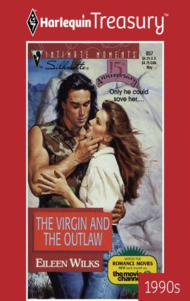 The Virgin And The Outlaw By: Eileen Wilks