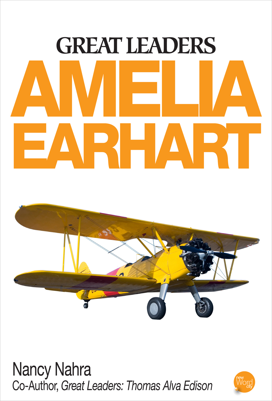 Great Leaders: Amelia Earhart