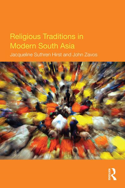 Religious Traditions in Modern South Asia