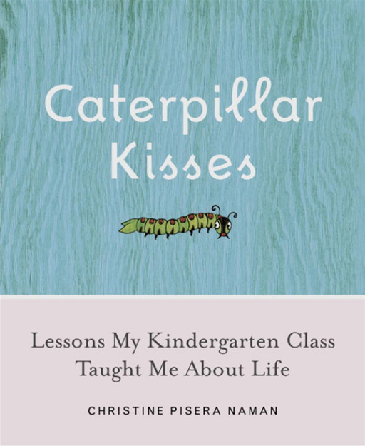 Caterpillar Kisses