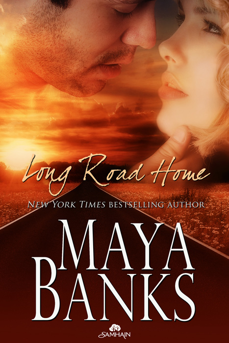 Long Road Home By: Maya Banks