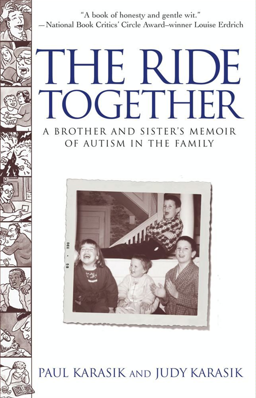 The Ride Together By: Judy Karasik,Paul Karasik
