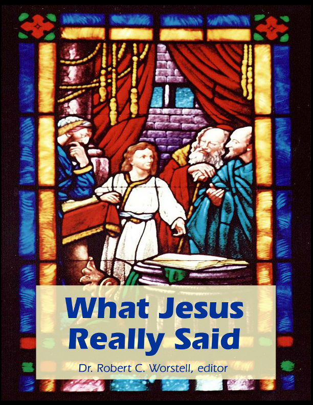 What Jesus Really Said