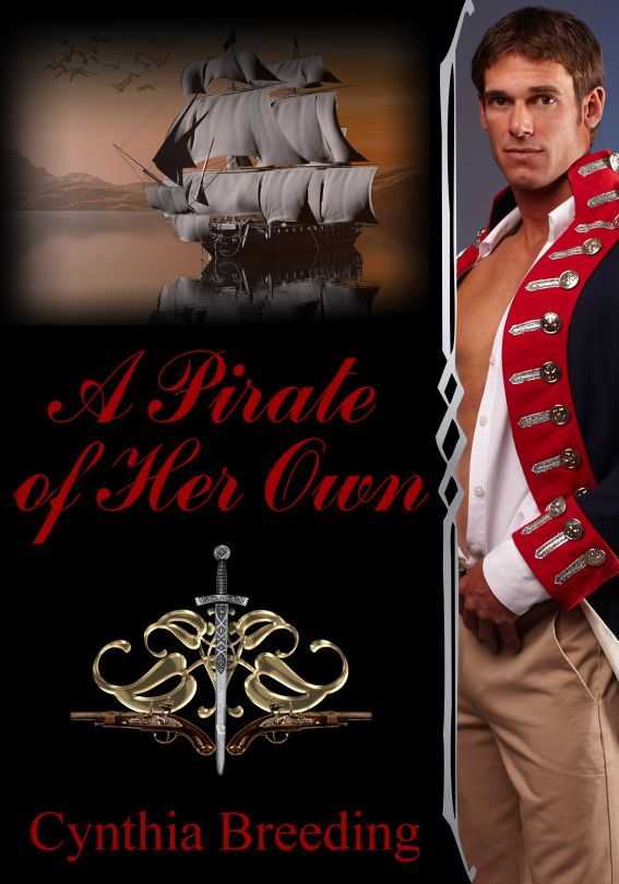 A Pirate of Her Own By: Cynthia Breeding