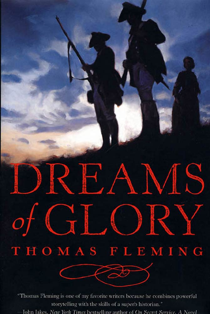 Dreams of Glory By: Thomas Fleming