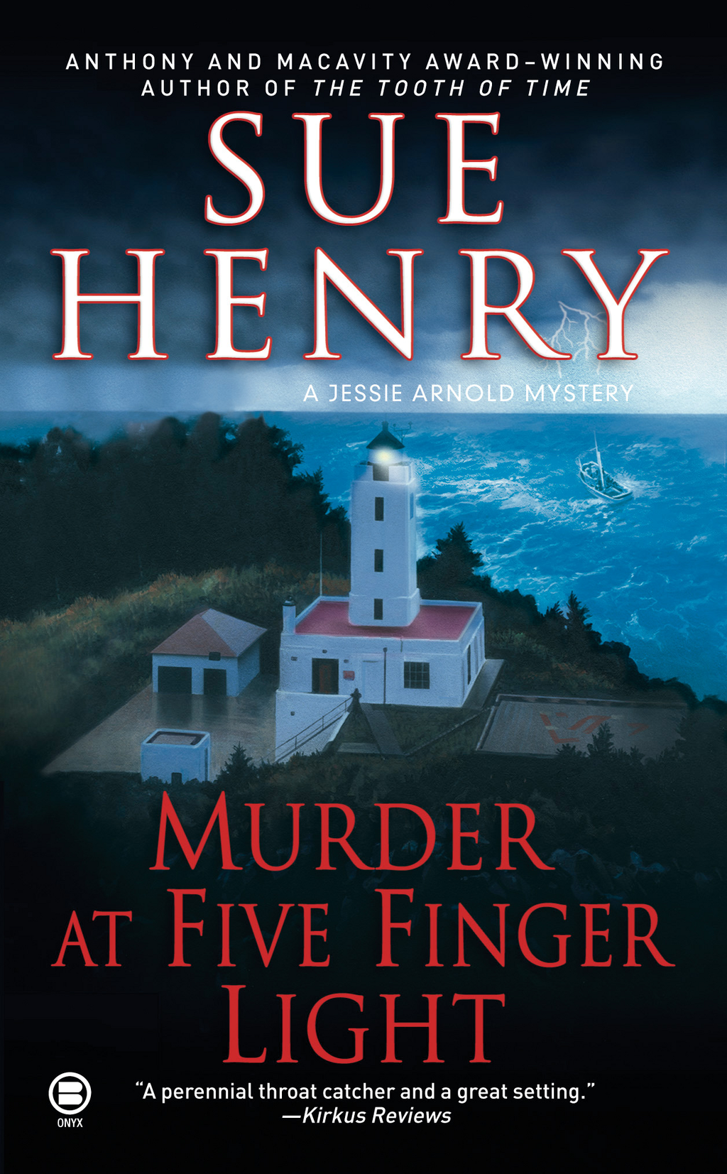 Murder at Five Finger Light By: Sue Henry