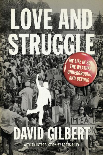 Love and Struggle By: David Gilbert