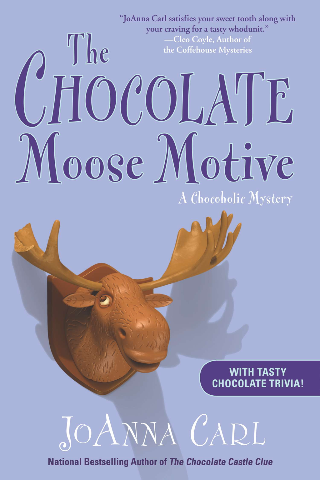 The Chocolate Moose Motive By: JoAnna Carl