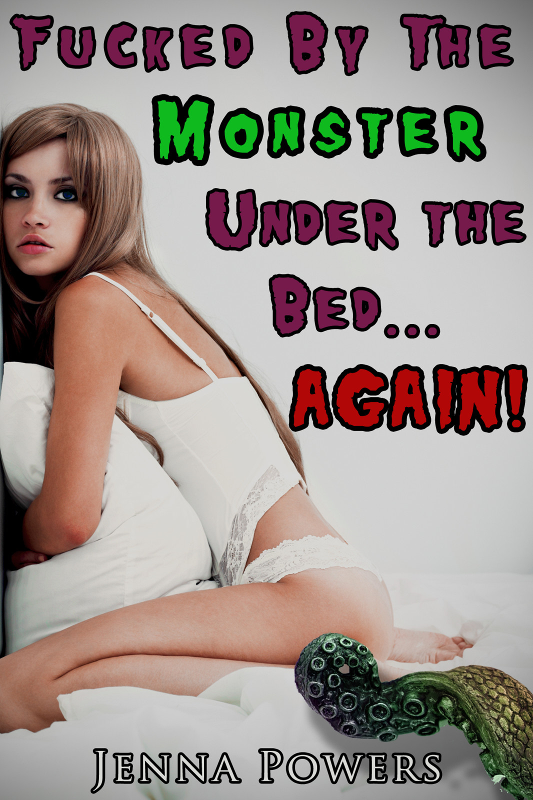 Fucked by the Monster Under the Bed Again!