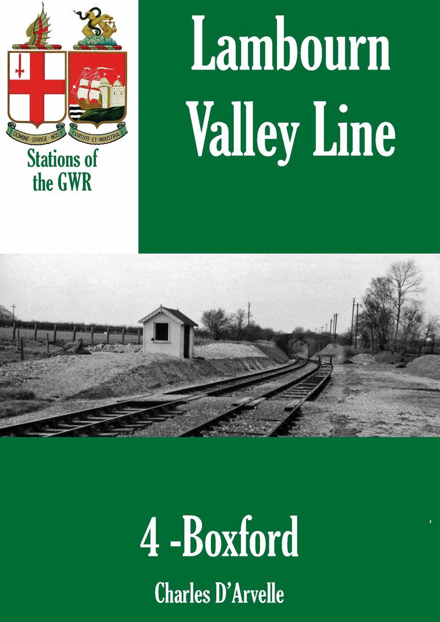 Boxford Station: Stations of the Great Western Railway GWR