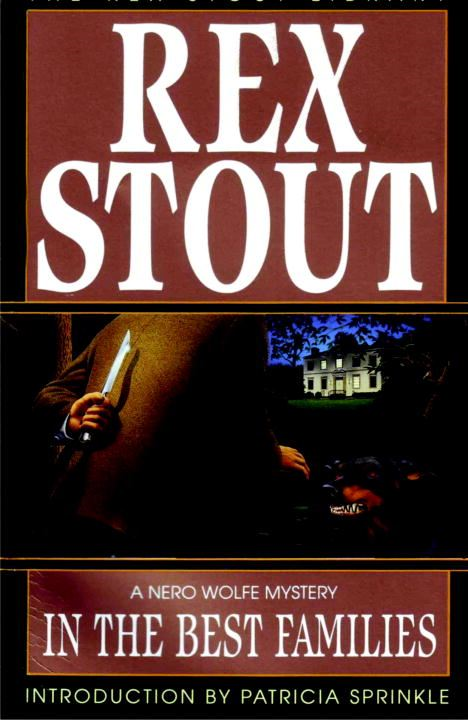In the Best Families By: Rex Stout