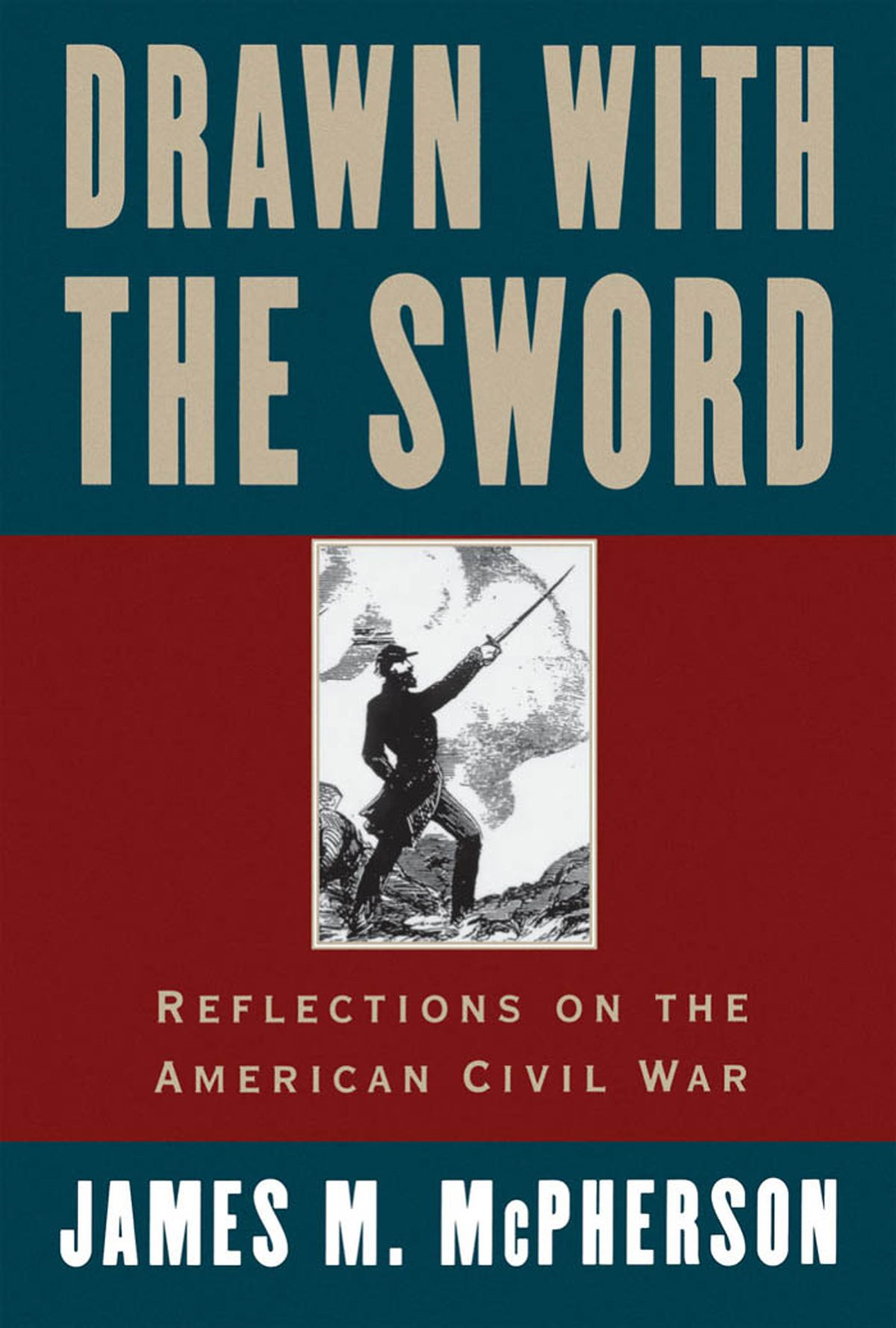 Drawn With The Sword : Reflections On The American Civil War