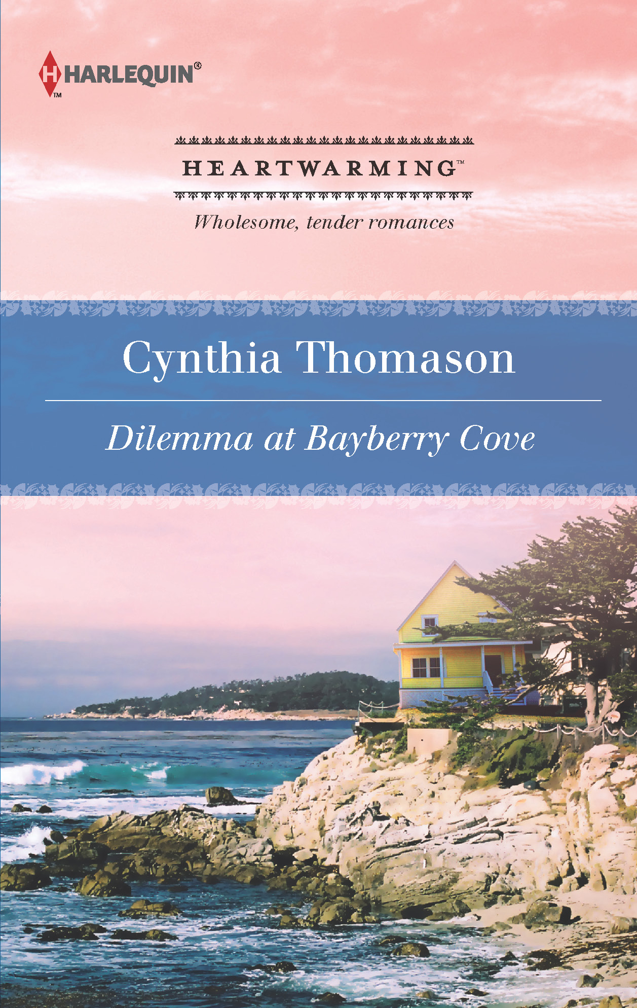 Dilemma at Bayberry Cove By: Cynthia Thomason