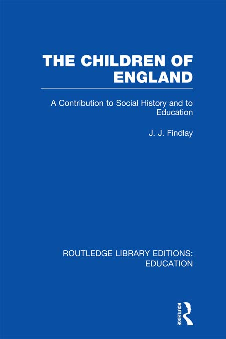 The Children of England By: J J Findlay