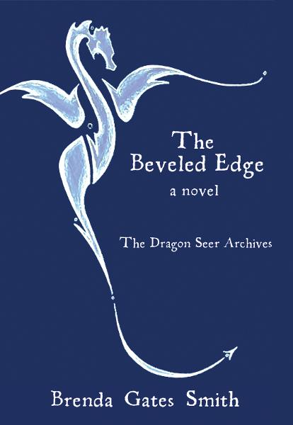 The Beveled Edge: The Dragon Seer Archives