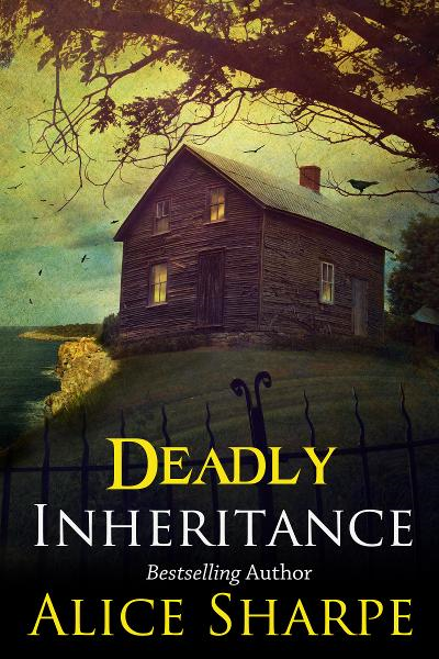 Deadly Inheritance By: Alice Sharpe