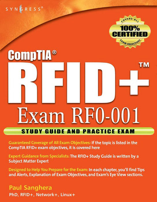 RFID+ Study Guide and Practice Exams Study Guide and Practice Exams