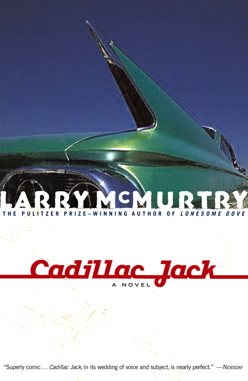 Cadillac Jack By: Larry McMurtry