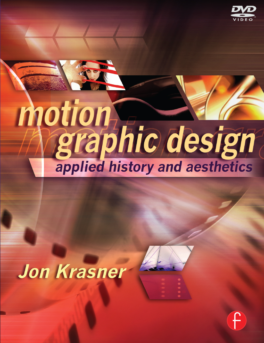 Motion Graphic Design Applied History and Aesthetics
