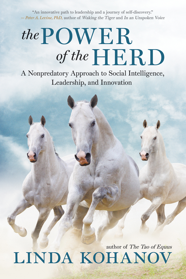 The Power of the Herd By: Linda Kohanov