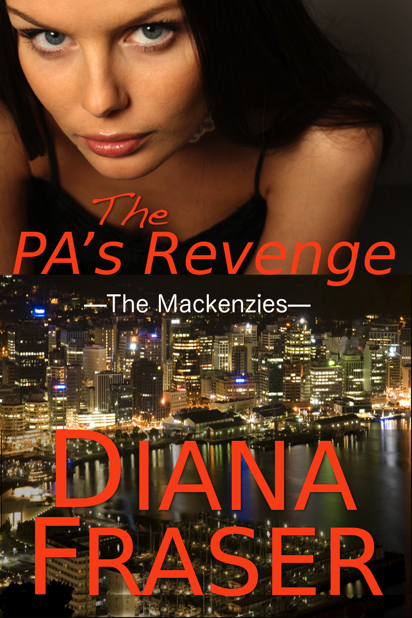 The PA's Revenge (Book 1, The Mackenzies)