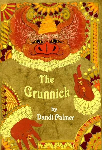 The Grunnick By: Dandi Palmer